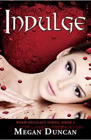 Amazon.com: Indulge, a Paranormal Romance (Warm Delicacy Series Book 2)  eBook: Duncan, Megan: Kindle Store