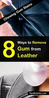one of the best life s is learning how to remove gum from leather seats