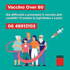 Vaccino over 80: la Cgil di Roma e del Lazio attiva un numero di assistenza  alla prenotazione - lazio.cgil.it
