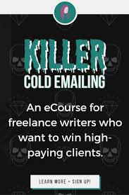 online jobs for writers how to become a lance writer out  best images about writing revolt courses the cold emailing course made specifically to help lance writers