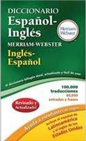 merriam webster spanish english dictionary merriam webster inc merriam webster spanish english dictionary