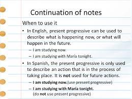 Present Progressive Tense Explanation and conjugations. - ppt download