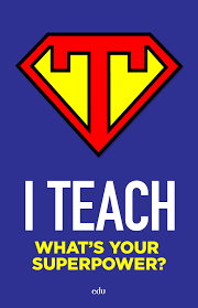 Free Download A Poster For Super Teachers To Put Up In Their Super