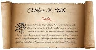 Image result for October 31, 1926