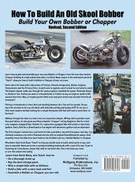 how to build an old skool bobber build your own bobber or chopper