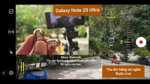 Test Thử Tính Năng Quay Phim Của Samsung Galaxy Note 20 Ultra Thu Âm Bằng  Mic Tai Nghe Buds Live - YouTube