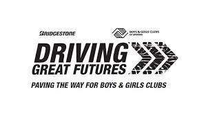 bridgestone retail operations supports boys s clubs of america with driving great futures caign