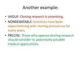 developing and argumentative or persuasive essay ppt  another example vague cloning research is promising