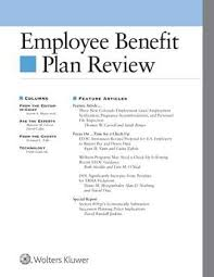 Review Employee Employee Benefit Plan Review Wolters Kluwer Legal Regulatory
