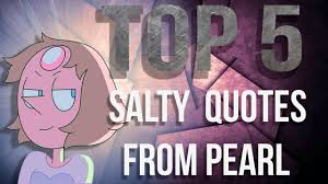 Top 5 Salty Quotes From Pearl Steven Universe