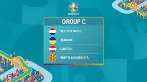 UEFA EURO 2020 Group C: Netherlands, Ukraine, Austria, North Macedonia |  UEFA EURO 2020
