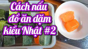 Nấu 1 TUẦN đồ ăn dặm cho bé 5 tháng - 6 tháng trong 1 tiếng # Ăn dặm kiểu  nhật P2 - YouTube