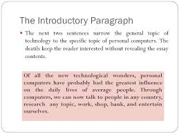 essay organization chapter v overview of essay organization as  the introductory paragraph the next two sentences narrow the general topic of technology to the specific