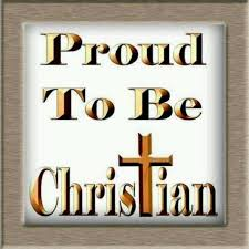 I Am Proud To Be A Christian Quotes