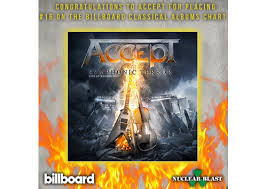 Classical Charts Accept Debuts Billboards Classical Charts Nuclear Blast