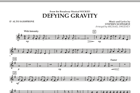 defying gravity sheet music defying gravity from wicked eb alto saxophone sheet music at