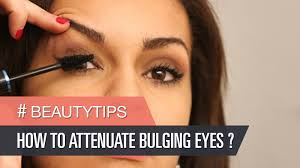 corrective make up how to attenuate bulging eyes