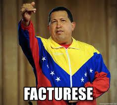 Facturese - Hugo Chavez Expropiese ...