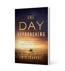 The Day Approaching - Behold Israel