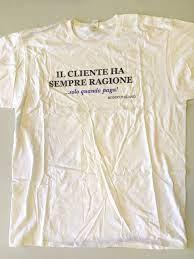 Il cliente ha sempre ragione T-shirt