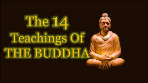 Buddha Quotes The Fourteen Teachings Of The Buddha