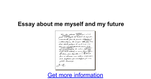 essay about me myself and my future google docs