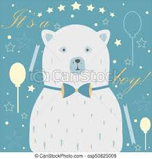 Card For Baby Boy Baby Boy Birth Announcement Baby Shower Invitation Card Cute White Bear Announces The Arrival Of A Baby Boy