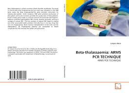 Beta Thalassaemia Arms Pcr Technique 978 3 639 34536 0 3639345363
