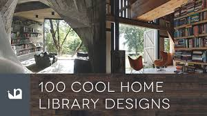 100 cool home library designs reading room ideas awesome home library design