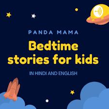 Bedtime Stories   Kids story   Hindi story   English story  PANDA MAMA