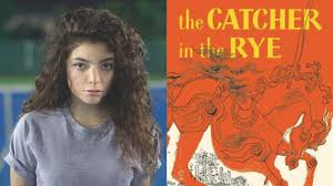 Catcher In The Rye Quotes Best SparkLife QUIZ Is This A Lorde Lyric Or A Catcher In The Rye Quote
