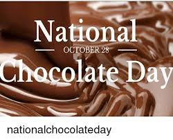 national chocolate day october 28. Simple October Memes  And Day National Chacolate Day OCTOBER 28 Nationalchocolateday With National Chocolate October I