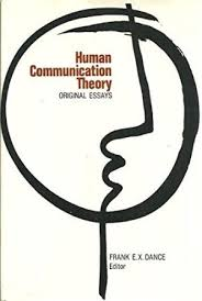 human communication theory by dance frank abebooks human communication theory original essays frank dance