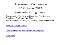 the framework for junior cycle presentation to staff st mark s  4 assessment conference 4 th 2012 some interesting ideas