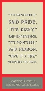 Great Coach Quotes Amazing Coaching Quotes And Sayings Sports Feel Good Stories
