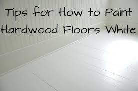 clean paint off wood floor how to paint wood floors white revisited clean paint off laminate