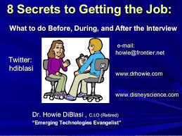 8 Secrets To Getting The Job What To Do Before During And After Th