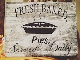 Amazoncom Fresh Baked Pies Chalk Painted Sign On Reclaimed Wood
