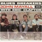 Blues Breakers With Eric Clapton (Deluxe Edition)