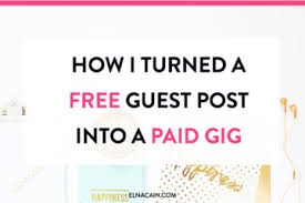 tips for new lance writers elna cain how i turned a guest post into a paid lance writing job