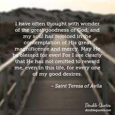 Saint Quotes 69 Inspiration Saint Teresa Of Avila God Quotes Double Quotes