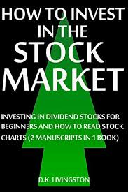 Amazon Com How To Invest In The Stock Market Investing In