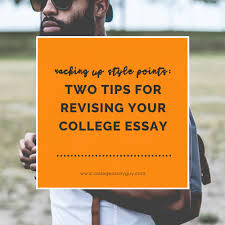 racking up style points two tips for revising your college essay racking up style points two tips for revising your college essay