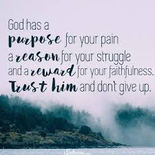Forgiveness Quotes Christian Best Of God Has A Purpose For Your Pain IBelieve Inspirations