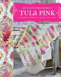 Quilts from the House of Tula Pink — Tula Pink & To purchase a signed copy of Tula Pink's City Sampler click on the image  above Photos Adamdwight.com