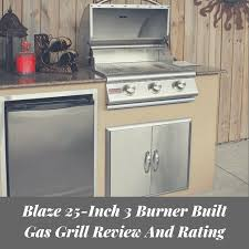 blaze 25 inch 3 burner built natural gas grill review and rating perfect all around performance in an affordable commercial grill