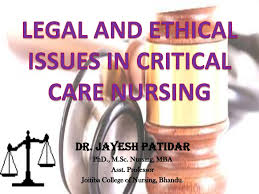 legal and ethical issues in critical care nursing