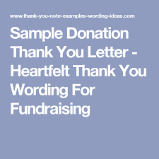 Sample Donation Thank You Letter - Heartfelt Thank You Wording For ...