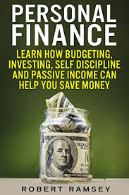 Personal Finance Learn How Budgeting Investing Self Discipline And Passive Income Can Help You Save Money
