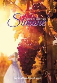 Simone': Tuscany the Saga Begins by Carlotta Maria Shinn Russell, Paperback    Barnes & Noble®